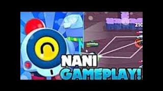 Yeni Karakter NANİ İle Oynanış Videosu | Nani Gameplay