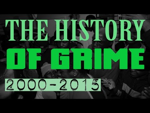 The History of Grime 2000-2015
