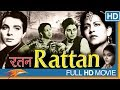 Rattan Hindi Classical Full Movie || Swaran Lata, Karan Dewan, Amir Banu | Old Bollywood Full Movies