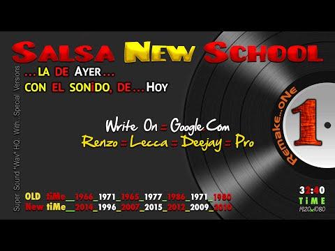 SALSA new SCHOOL, la DE ayer CON el SONiDO de HOY ...oNe