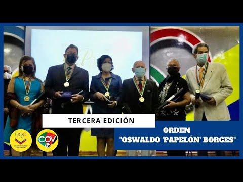 """III Edición de la entrega de la Orden """"Oswaldo 'Papelón' Borges"""" en su única clase"""