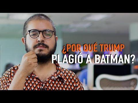 ¿Por qué Trump plagió a Batman?