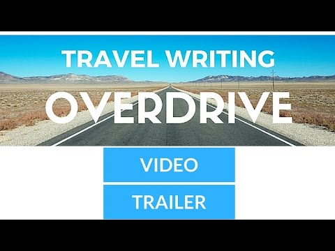 Travel Writing Overdrive Course Trailer