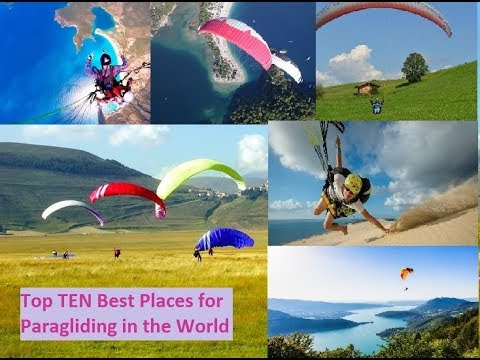 Top 10 best places for Paragliding in the World Every one should visit at least once