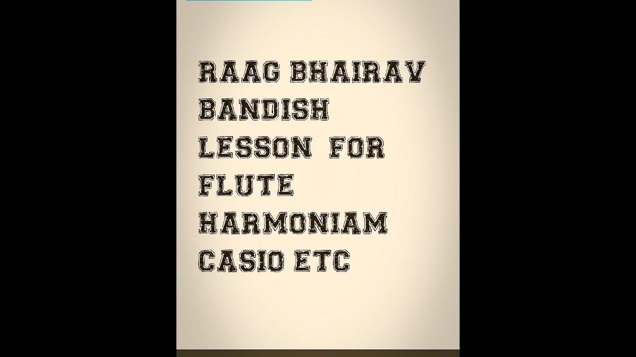 Raag bhairav bandish tutorial lesson for harmoniam flute violin learn raaga  bhairav easy bandish