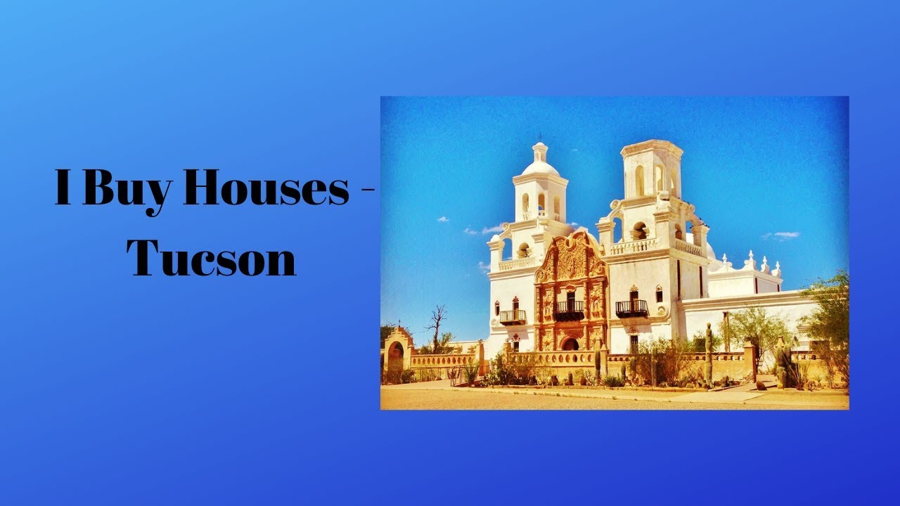 I Buy Houses - Tucson
