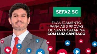 [MARATONA SEFAZ SC] Planejamento para as 03 provas de Santa Catarina