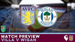 MATCH PREVIEW | Aston Villa v Wigan Athletic (League Cup)