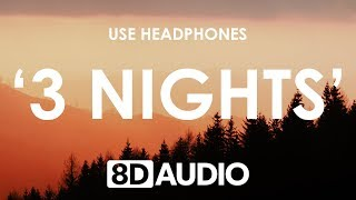 Dominic Fike - 3 Nights (8D AUDIO) 🎧