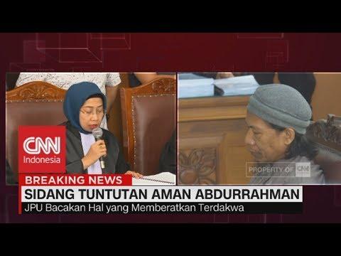 JPU Tuntut Aman Abdurahman Hukuman Mati