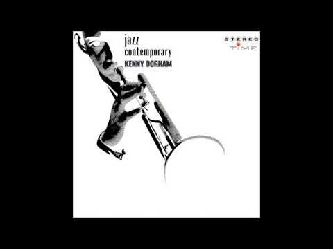 Kenny Dorham  - Jazz Contemporary ( Full Album )