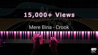 Mere Bina   Crook   Piano Cover   Lyric Video