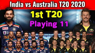 India vs Australia 1st T20 Match 2020 | Match Preview & Both Teams Playing xi | Ind vs Aus 1st T20