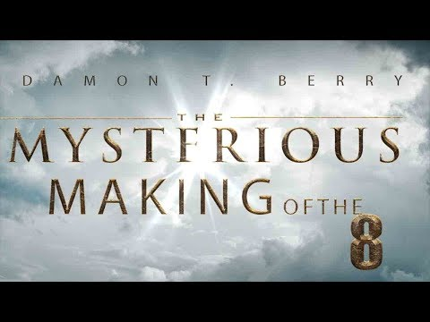 THE MYSTERIOUS MAKING OF THE 8