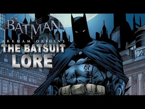 Batman Arkham Origins - The Batsuit Lore