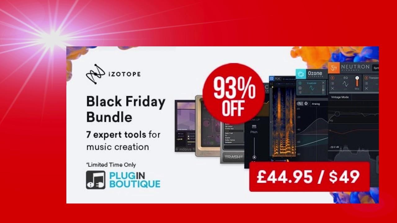 Izotope Black Friday Bundle Sale 93 Off Youtube