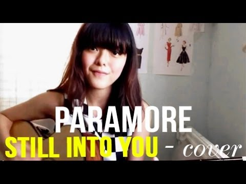 Still Into You — Paramore PLUS CHORDS!   | Sonia Eryka