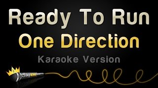 One Direction - Ready To Run (Karaoke Version)