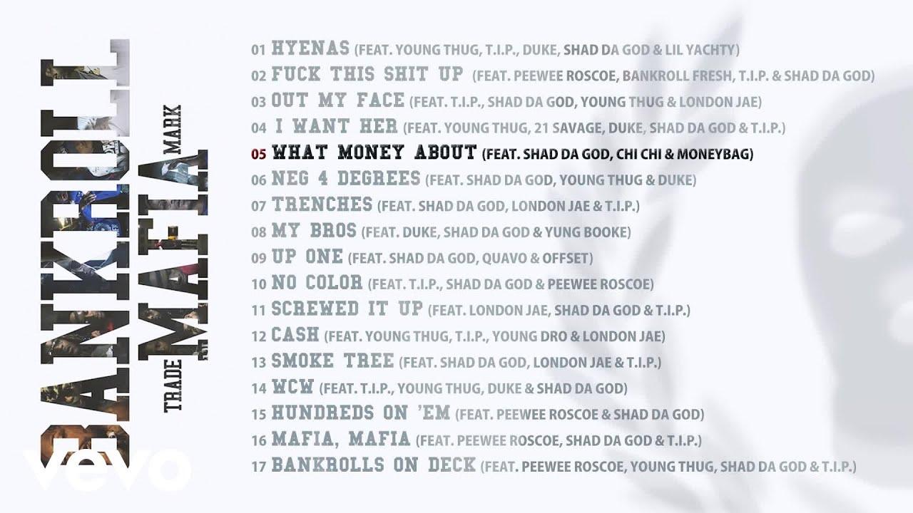 Download Bankroll Mafia - What Money About (Audio)