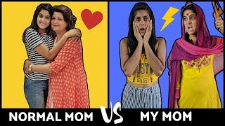 Normal Mom VS. My Mom | Mother's Day Special | Rickshawali