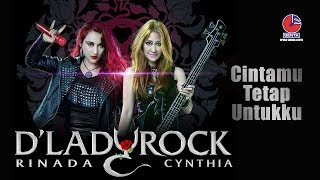 Download lagu CINTAMU TETAP UNTUKKU - D'LADY ROCK - Official Video Mp3