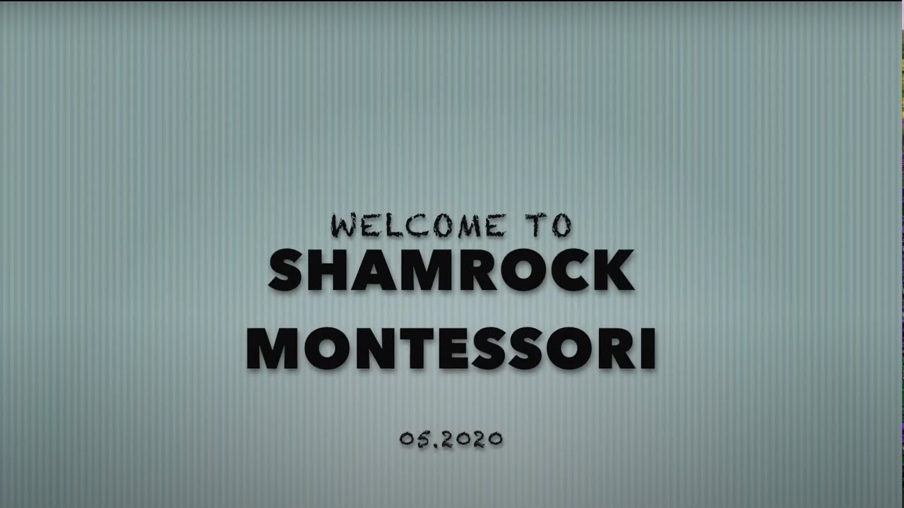 Shamrock Montessori New Enrolling