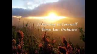 ❤♫ James Last Orchestra - A Morning in Cornwall(康沃爾之晨)
