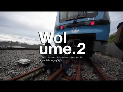 Graffiti Film | WOLUME 2 - STOCKHOLM 2014 | Full 01:25:16