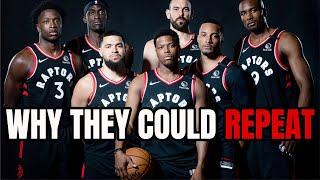 Why The Raptors Could Repeat As NBA Champions