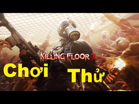 Chơi Thử Game Killing Floor 2 Đang Được Free 4 Ngày Trên Steam Và Kết Đập Banh Chuột
