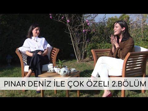 Pınar Deniz'le çok özel! 2. Bölüm