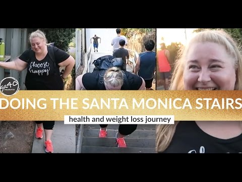 Walking the Santa Monica Stairs - Plus Size Fitness & Weight Loss Journey