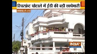 ED conducts raid in UP and 4 other states in connection to Gomti River Front Scam