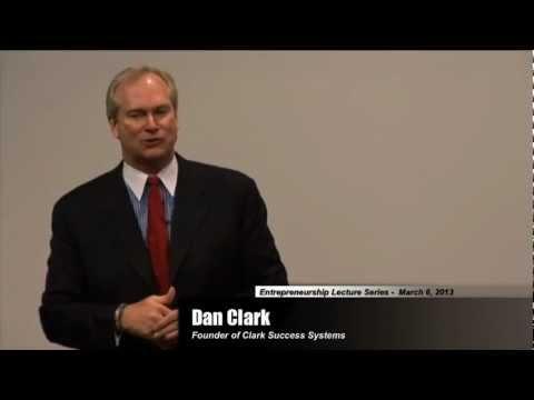 Entrepreneur Leadership Speaker Series: Dan Clark