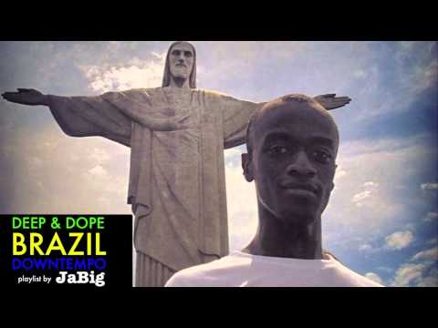 Brazilian Music DJ Mix by JaBig » DEEP & DOPE Playlist: Samb