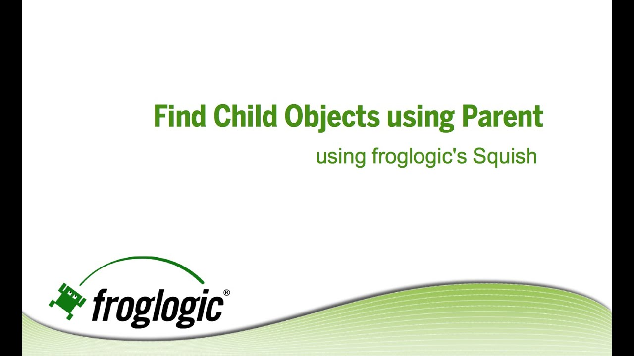Find Dynamic Child Objects using Parent Object