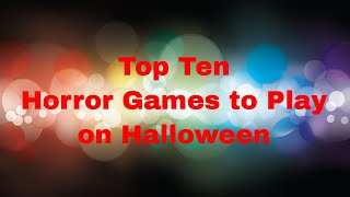 Top Ten- Horror Themed Board Games to Play on Halloween