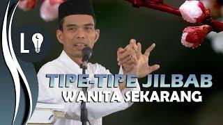 Video LUCU! Tipe-Tipe Jilbab Wanita Zaman Sekarang | Ustad Abdul Somad download MP3, 3GP, MP4, WEBM, AVI, FLV Oktober 2018