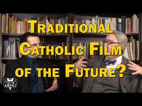 Traditional Catholic Film