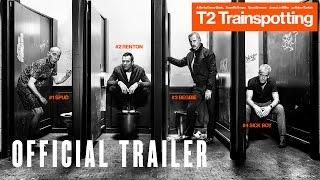 T2 Trainspotting - 60 Trailer - Arrives at Cinemas January 27