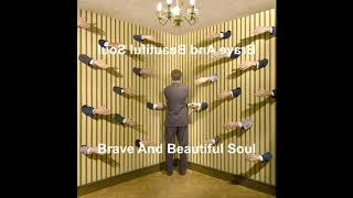 Europe - Brave And Beautiful Soul (Reversed)