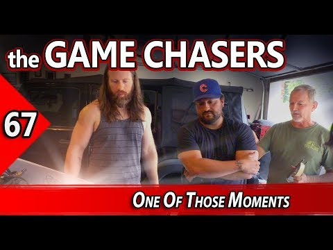 The Game Chasers Ep 67  One Of Those Moments