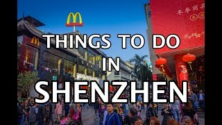 Top Things To Do in Shenzhen, China 2019