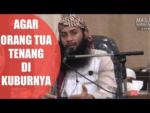 Agar Orang Tua Tenang Di Alam Kuburnya | Ustadz Syafiq Reza Basalamah