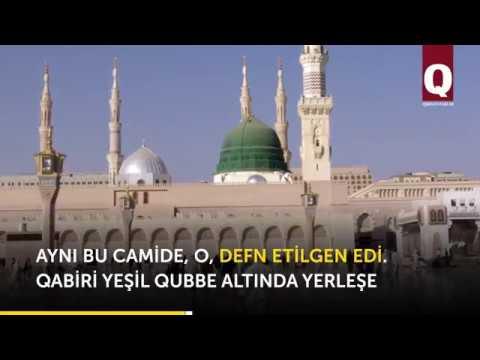 Mascid an-Nabavi – bu camide Peyğamberimiz  Muhammed (s.a.s) defn etilgen