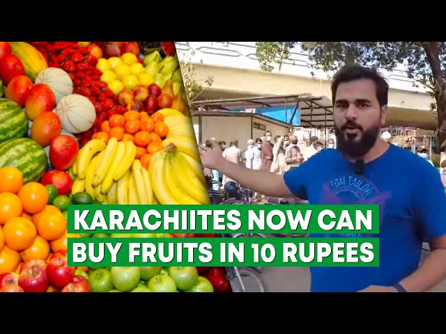 Karachiites Can Now Buy Fruits In 10 Rupees