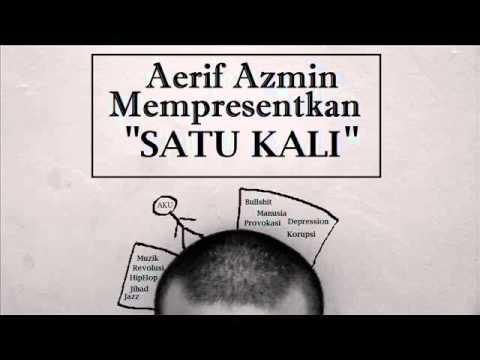 Aerif Azmin-Satu kali