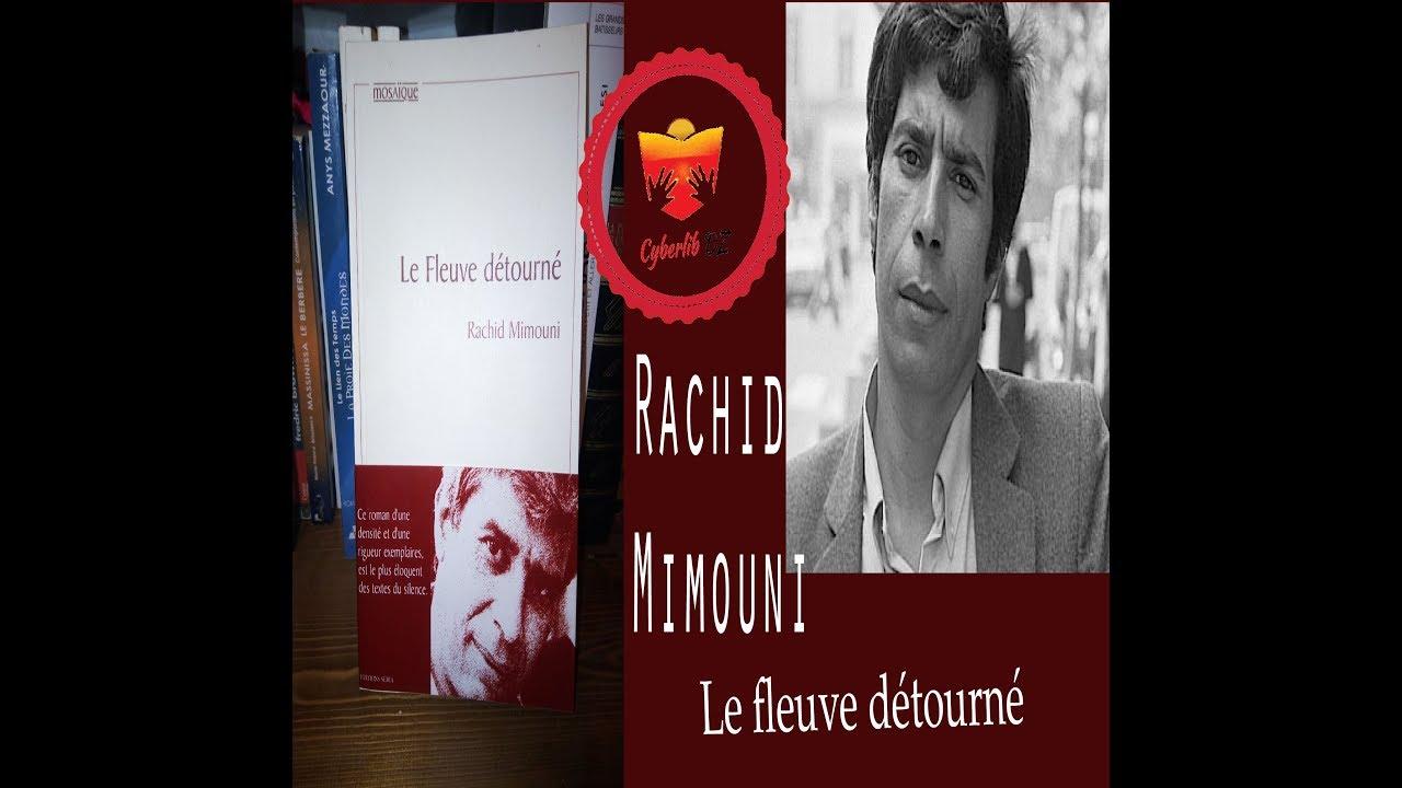 TÉLÉCHARGER LE FLEUVE DÉTOURNÉ DE RACHID MIMOUNI GRATUIT