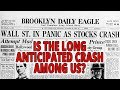 Is The Long Anticipated Crash Among Us