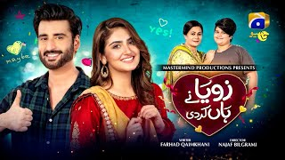 Zoya Nay Haan Kardi - TeleFilm - Hiba Bukhari - Agha Ali